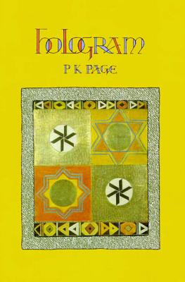 Hologram: A Book of Glosas - Page, P K