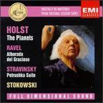 Holst: The Planets; Ravel: Alborada del Gracioso; Stravinsky: Petrushka Suite