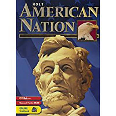 Holt American Nation: Student Edition Grades 9-12 2003 - Boyer, and Holt Rinehart and Winston (Prepared for publication by)
