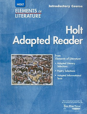 Holt Elements of Literature Adapted Reader, Introductory Course - Holt Rinehart & Winston (Creator)