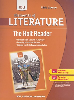 Holt Elements of Literature, Fifth Course: The Holt Reader - Holt Rinehart & Winston (Creator)