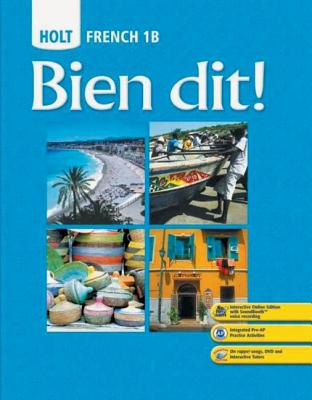 Holt French 1B: Bien Dit! book by John DeMado, Severine Champeny ...