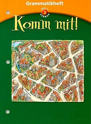 Holt German 3 Grammatikheft Komm Mit! - Holt Rinehart & Winston (Creator)