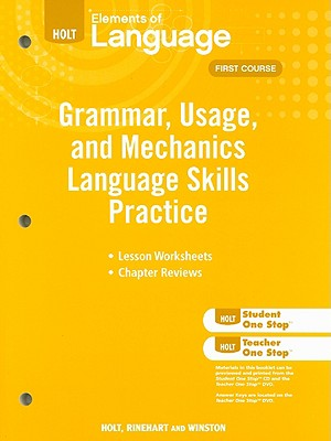 Holt Grammar, Usage, and Mechanics Lanugage Skills Practice: For Chapters 1-17 - Holt Rinehart & Winston (Creator)