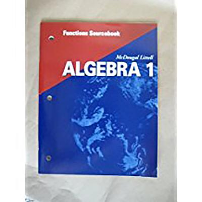 Holt McDougal Larson Algebra 1: Functions Sourcebook - Holt McDougal (Prepared for publication by)