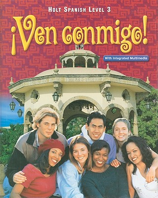 Holt Spanish Level 3: !Ven Conmigo! book by Nancy A Humbach, Oscar