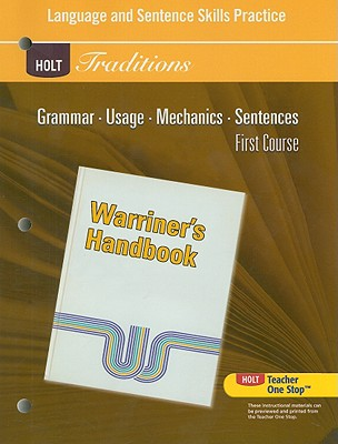 Holt Traditions Warriner's Handbook Language and Sentence Skills Practice, First Course - Holt Rinehart & Winston (Creator)