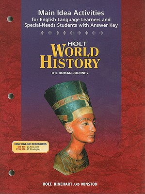 Holt World History Main Idea Activities for English Language Learners and SpecialNeeds Students