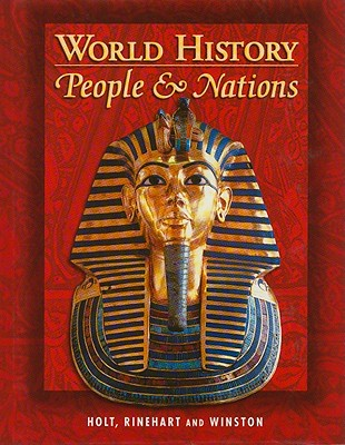 Holt World History: People and a Nation: Student Edition Grades 9-12 2000 - Holt Rinehart and Winston (Prepared for publication by)