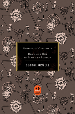Homage to Catalonia/Down and Out in Paris and London - Orwell, George