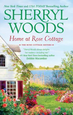 Home at Rose Cottage - Woods, Sherryl