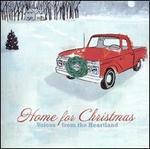 Home for Christmas: Voices from the Heartland - Various Artists
