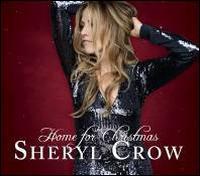 Home for Christmas - Sheryl Crow