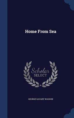 Home from Sea - Wasson, George Savary
