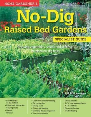 Home Gardener's No Dig Raised Bed Gardens - A & G Bridgewater