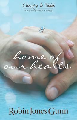 Home of Our Hearts - Gunn, Robin Jones