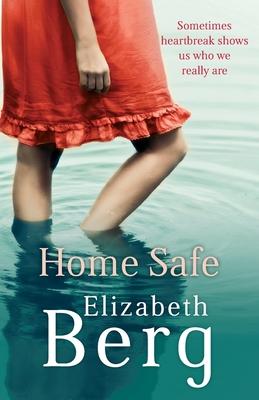 Home Safe - Berg, Elizabeth