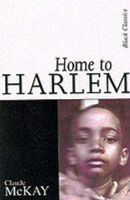 Home to Harlem - McKay, Claude