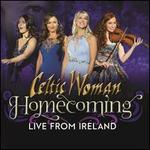 Homecoming: Live from Ireland [Deluxe Edition]