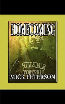 Homecoming - Peterson, Mick