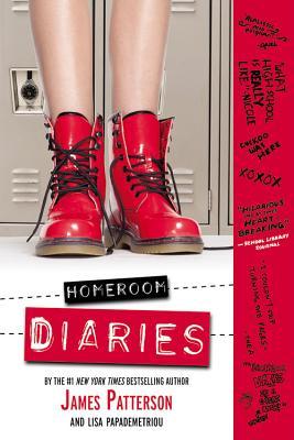 Homeroom Diaries - Patterson, James, and Papademetriou