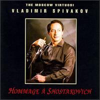 Hommage a Shostakovich - Julia Zilberquit (piano); Marina Zhukov (vocals); Moscow Virtuosi; Moscow Choir Theatre (choir, chorus);...