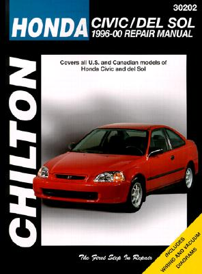 Honda Civic and del Sol: 1996-00 Repair Manual - Maher, Kevin M G
