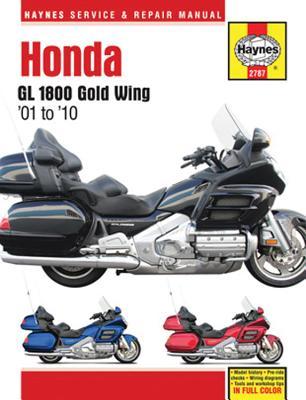 Honda Gl 1800 Gold Wing '01-'10 - Editors of Haynes Manuals