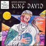 Honegger: King David