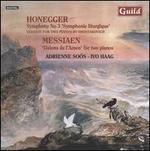 Honegger: Symphonie Liturgique; Messiaen: Visions de l'Amen