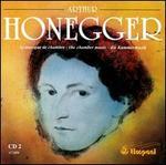 Honegger: The Chamber Music, Disc 2