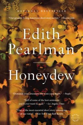 Honeydew: Stories - Pearlman, Edith