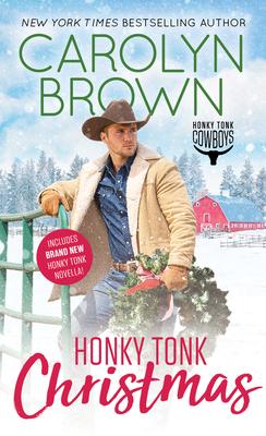 Honky Tonk Christmas - Brown, Carolyn