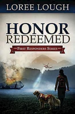 Honor Redeemed - Lough, Loree