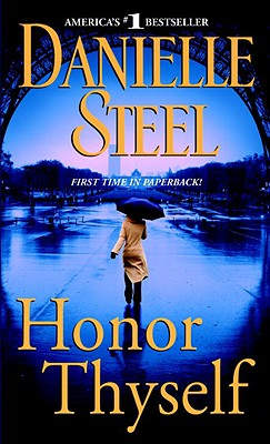 Honor Thyself - Steel, Danielle