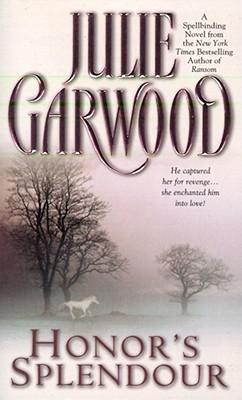 Honor's Splendour - Garwood, Julie