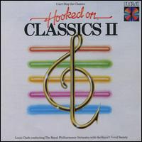 Hooked on Classics 2: Can't Stop the Classics - The Royal Philharmonic Orchestra