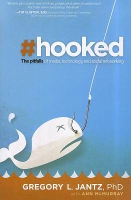 Hooked - Jantz, Gregory L, Dr.