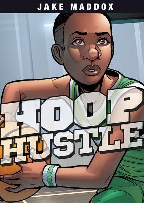 Hoop Hustle - Maddox, Jake
