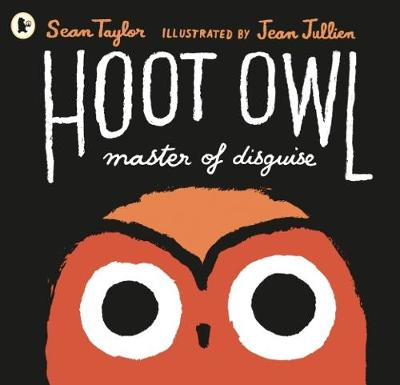 Hoot Owl, Master of Disguise - Taylor, Sean