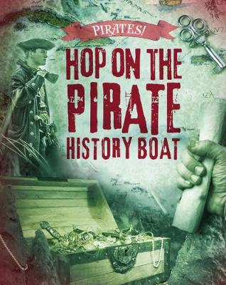 Hop on the Pirate History Boat - O'Donnell, Liam