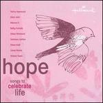 Hope: Songs to Celebrate Life