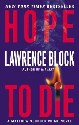 Hope to Die - Block, Lawrence