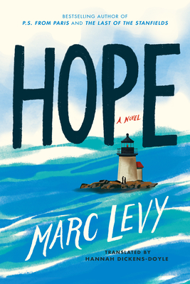 Hope - Levy, Marc, and Dickens-Doyle, Hannah (Translated by)
