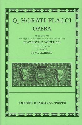 Horace Opera - Garrod, H. W. (Editor), and Wickham, E. C. (Editor)