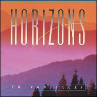 Horizons - Ed Van Fleet