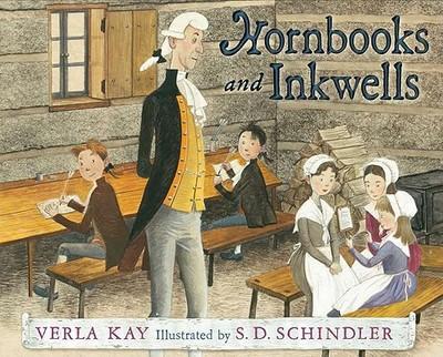 Hornbooks and Inkwells - Kay, Verla