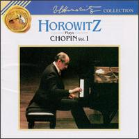 Horowitz Plays Chopin, Vol. 1 - Vladimir Horowitz (piano)
