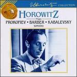 Horowitz Plays Prokofiev, Barber, Kabalevsky Sonatas - Vladimir Horowitz (piano)