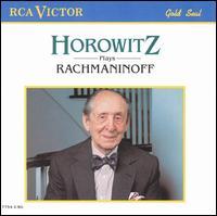 Horowitz Plays Rachmaninoff - Vladimir Horowitz (piano); RCA Victor Orchestra; Fritz Reiner (conductor)